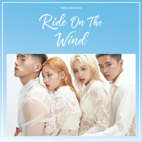 KARD - RIDE ON THE WIND [迷你3輯] [MP3\320K\43.8MB][Ct+KT]