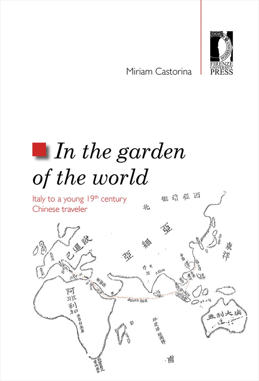 In the garden of the world. Italy to a young 19th century Chinese traveler