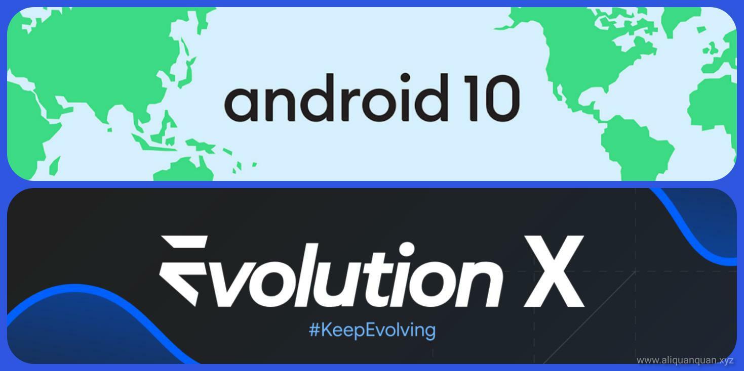 Android10 与 EvoX