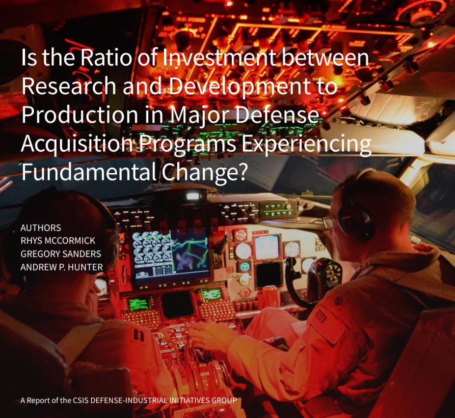 CSIS报告:重大国防采购计划中研发与生产的投资比率是否发生了根本性变化