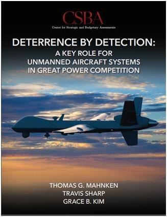 美CSBA智库发布《侦察威慑:无人机系统在大国竞争中的关键作用》