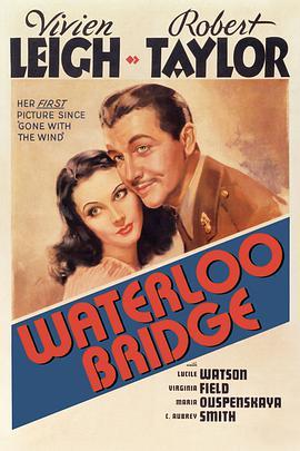 魂断蓝桥 Waterloo Bridge