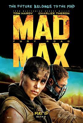 疯狂的麦克斯4:狂暴之路 Mad Max: Fury Road