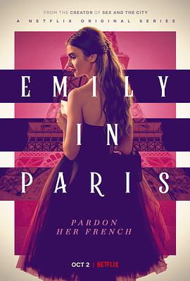 艾米莉闯巴黎 Emily in Paris